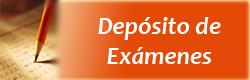 Depósito de Exámenes